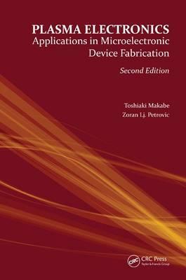 Plasma Electronics, Second Edition