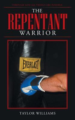 The Repentant Warrior