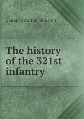 The History of the 321st Infantry
