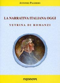 La narrativa italiana oggi. Vetrina di romanzi