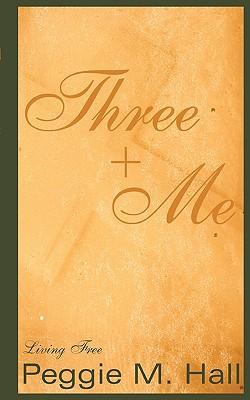 Three + Me