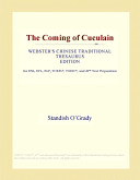 The Coming of Cuculain (Webster's Chinese Traditional Thesaurus Edition)