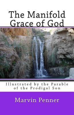 The Manifold Grace of God