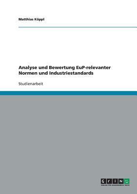 Analyse und Bewertung EuP-relevanter Normen und Industriestandards