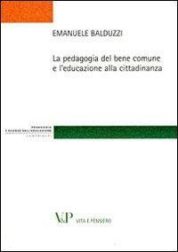 La pedagogia del bene comune e l'educazione alla cittadinanza