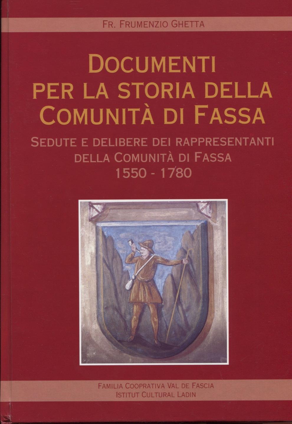 Documenti per la storia della Comunità di Fassa