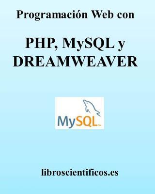 Programación Web con PHP, MYSQL y DREAMWEAVER