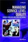 Managing Service Level Quality