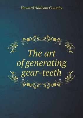 The Art of Generating Gear-Teeth
