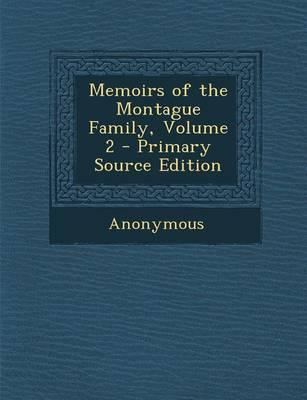 Memoirs of the Montague Family, Volume 2