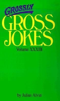 Grossly Gross Jokes