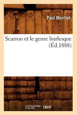 Scarron et le Genre Burlesque (ed.1888)