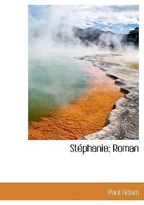 Stphanie; Roman