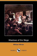Shadows of the Stage...