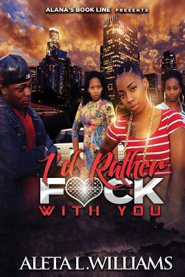 I'd Rather F*ck With You
