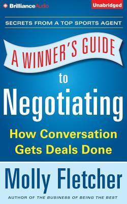 A Winner's Guide to Negotiating