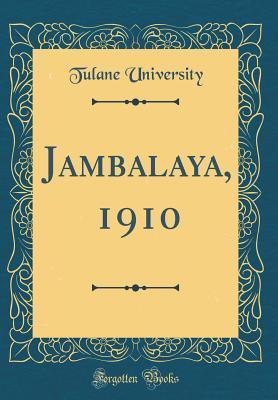 Jambalaya, 1910 (Classic Reprint)