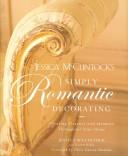 Jessica McClintock's Simply Romantic Decorating