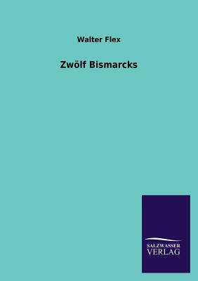Zwölf Bismarcks