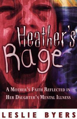 Heather's Rage