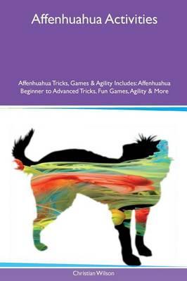Affenhuahua Activities Affenhuahua Tricks, Games & Agility Includes