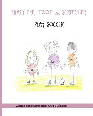 Krazy Eye, Toot and Screecher Play Soccer