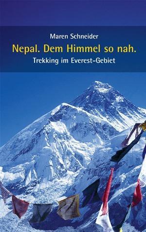 Nepal. Dem Himmel So Nah.