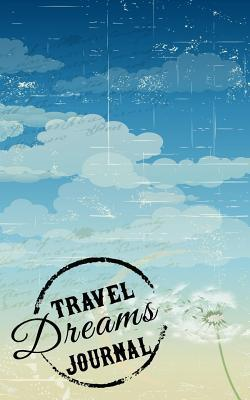 Travel Dreams Journa...