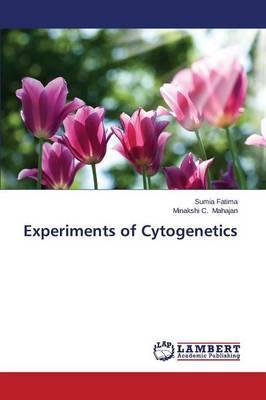 Experiments of Cytogenetics