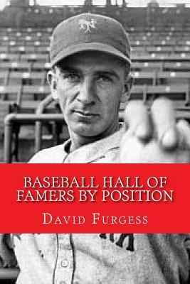Baseball Hall of Famers by Position
