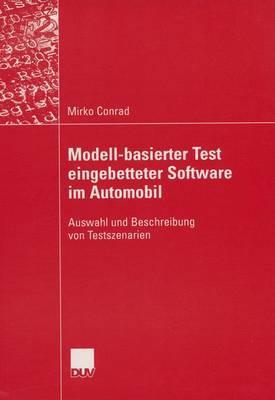 Modell-Basierter Test Eingebetteter Software Im Automobil