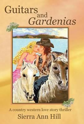 Guitars and Gardenias