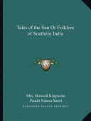 Tales of the Sun Or Folklore of Southern Indi