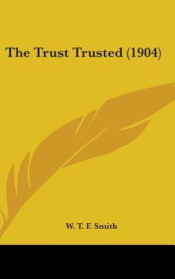 The Trust Trusted (1904)