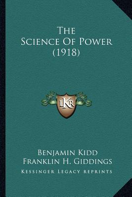 The Science of Power (1918)