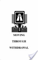 Moving Through Withdrawal