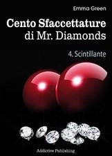Cento Sfaccettature di Mr. Diamonds - vol. 4: Scintillante