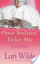 Once Smitten, Twice Shy