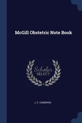 McGill Obstetric Note Book