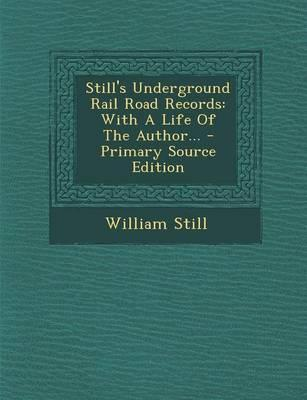Still's Underground Rail Road Records
