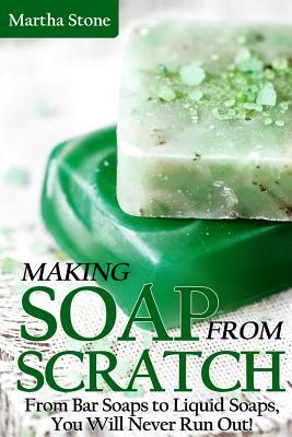 Making Soap from Scratch