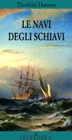Le navi degli schiav...