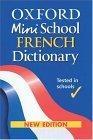 Oxford Mini School French Dictionary