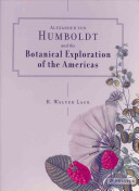 Alexander von Humboldt and the botanical exploration of the Americas