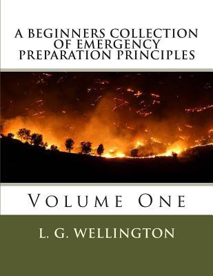 A Beginners Collection of Emergency Preparation Principles