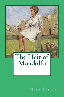 The Heir of Mondolfo