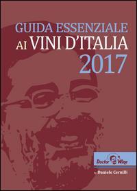 Guida essenziale ai vini d'Italia 2017
