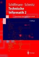 Technische Informatik 2. Grundlagen der Computertechnik.