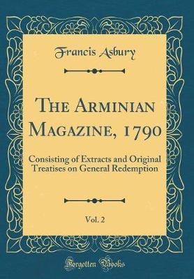 The Arminian Magazin...