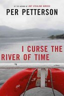 I Curse the River of...